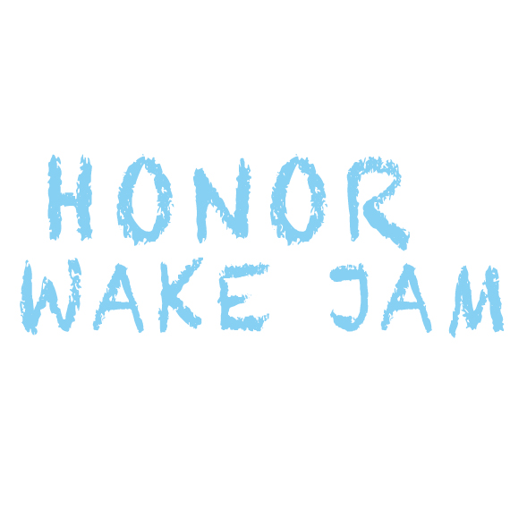 HONOR WAKE JAM